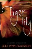 Tiger Lily by Jodi Lynn book cover